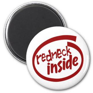 redneck inside Magnet