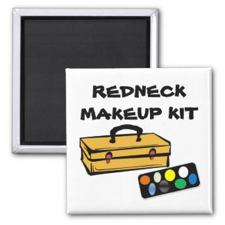 Redneck makeup kit fridge magnet