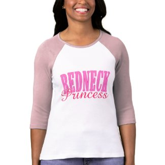 Redneck Princess T Shirts