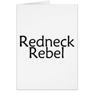 Redneck Rebel Greeting Card