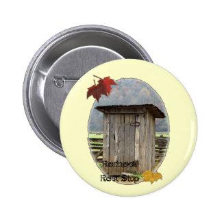 Redneck Rest Stop Pin
