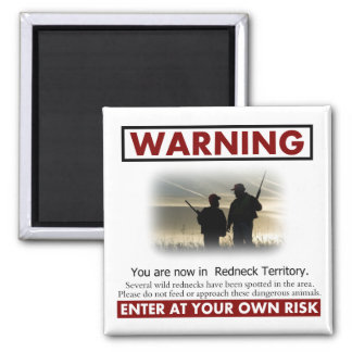 Redneck Territory Warning 2 Inch Square Magnet