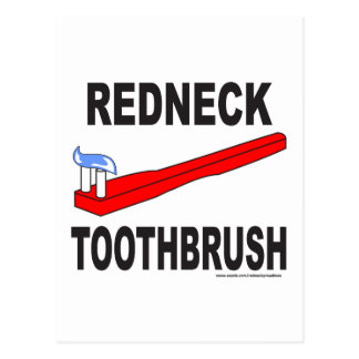 REDNECK TOOTHBRUSH T-SHIRTS AND GIFTS POSTCARD
