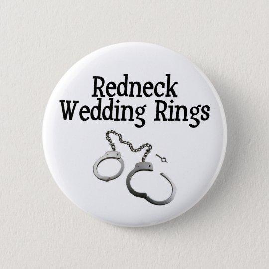 Redneck Wedding Rings Button