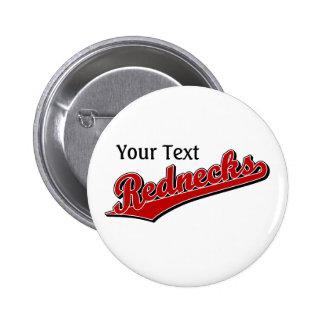 Rednecks Pinback Button
