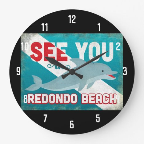 Redondo Beach Dolphin - Retro Vintage Travel Large Clock