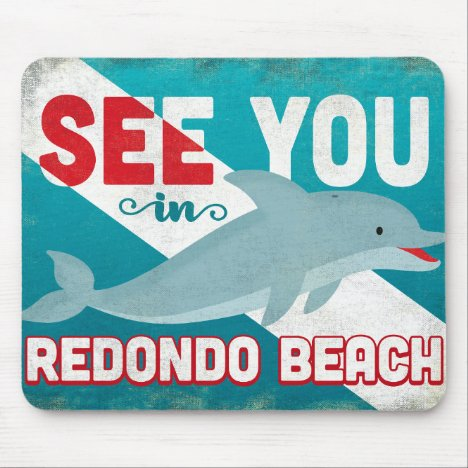Redondo Beach Dolphin - Retro Vintage Travel Mouse Pad