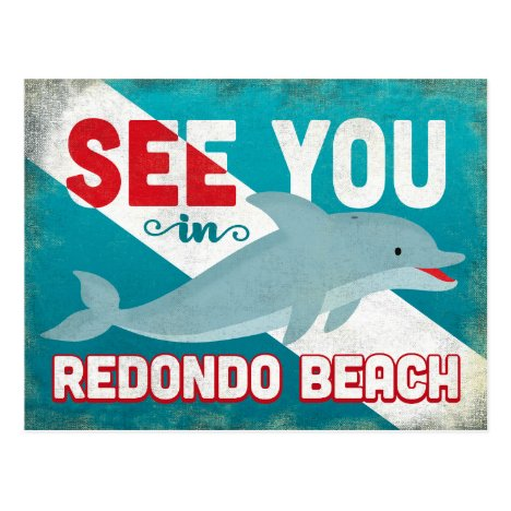 Redondo Beach Dolphin - Retro Vintage Travel Postcard