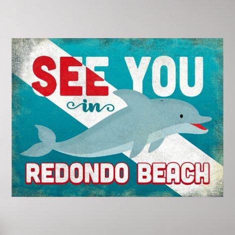 Redondo Beach Dolphin - Retro Vintage Travel Poster