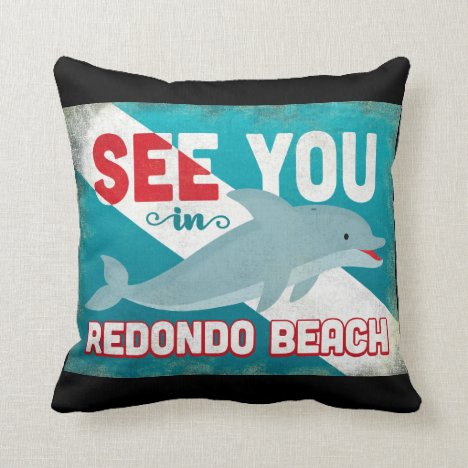 Redondo Beach Dolphin - Retro Vintage Travel Throw Pillow