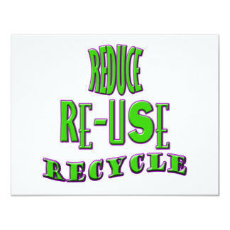 Reduce Re-Use Recycle Custom Invite