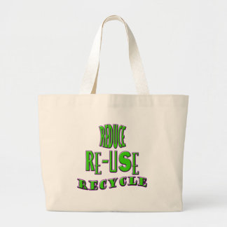 Reduce Re-Use Recycle Large Tote Bag
