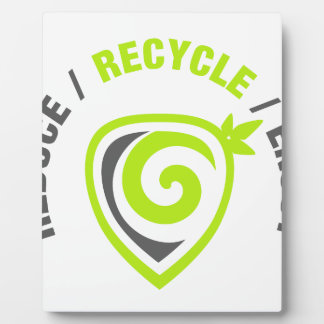 Reduce - Recycle - Enjoy Plaque