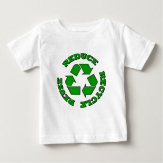 Reduce Recycle Reuse Baby T-Shirt