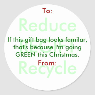 Reduce REGIFT Recycle gift bags Classic Round Sticker