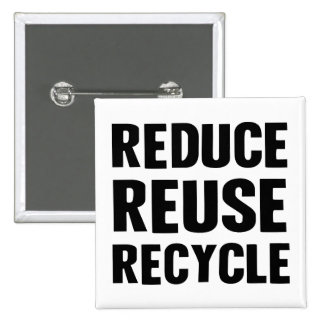 Reduce Reuse 2 Inch Square Button