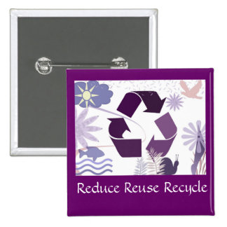 reduce reuse recycle 2 inch square button