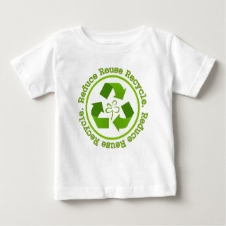 Reduce Reuse Recycle Baby T-Shirt