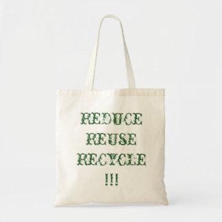 Reduce,Reuse,Recycle Bag/Tote Tote Bag