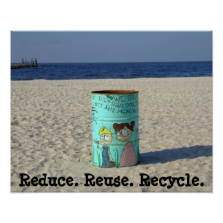 Reduce reuse recycle clean beach poster