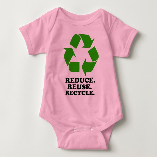 Reduce, Reuse, Recycle - Green Living Baby Bodysuit
