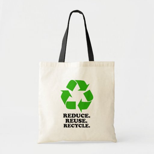 Reduce, Reuse, Recycle - Green Living Budget Tote Bag