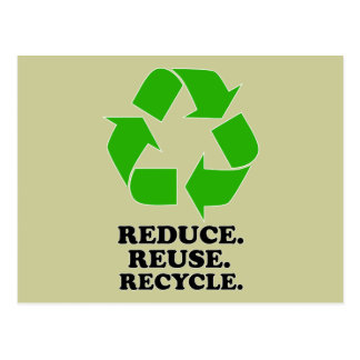 Reduce, Reuse, Recycle - Green Living Postcard