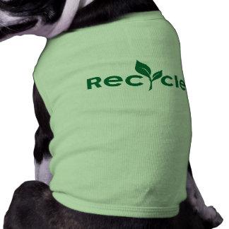 Reduce, reuse, recycle pet t shirt