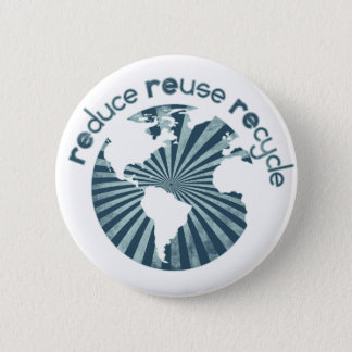 Reduce Reuse Recycle Planet Earth's Resources Pinback Button