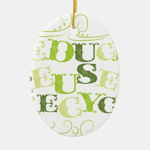 REDUCE REUSE RECYCLE.png Christmas Ornaments