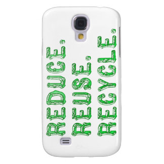 Reduce Reuse Recycle Samsung Galaxy S4 Case