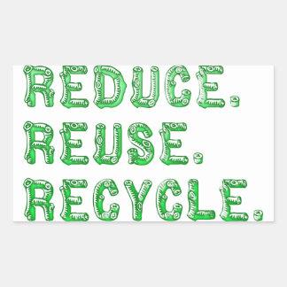 Reduce Reuse Recycle Rectangular Sticker