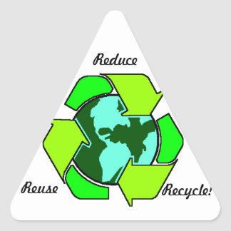 Reduce, Reuse, Recycle! Triangle Sticker