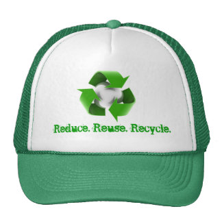 Reduce. Reuse. Recycle. Trucker Hat