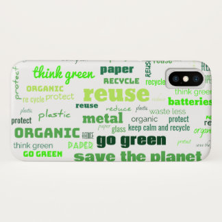 Reduce, Reuse, Recycle Word Cloud iPhone X Case