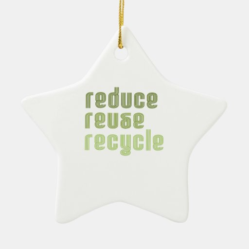 Reduce Reuse Recyle Ornaments