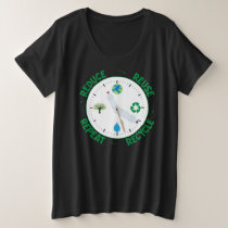 Reduce Reuse Repeat Recycle Environmental Clock Plus Size T-Shirt