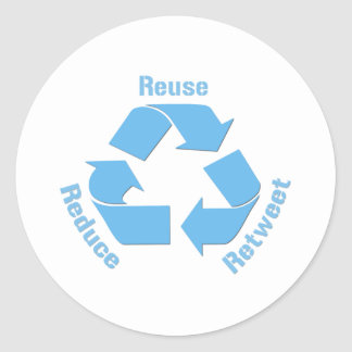 Reduce Reuse Retweet Classic Round Sticker
