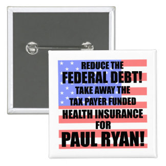 Reduce the Federal debt! Pinback Buttons