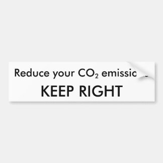 Reduce your CO2 emissions... KEEP RIGHT Car Bumper Sticker