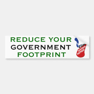 Reduce Your Government Footprint Car Bumper Sticker