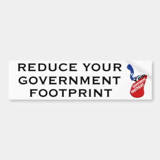 Reduce Your Government Footprint Funny Bumper Sticker