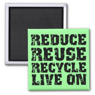 Reduzca la reutilización reciclan imán cuadrado