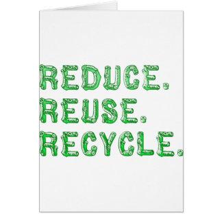 Reduzca la reutilización reciclan tarjeta de felicitación