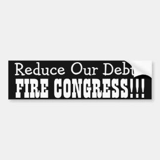 Reduzca nuestra deuda… ENCIENDA AL CONGRESO Pegatina Para Auto