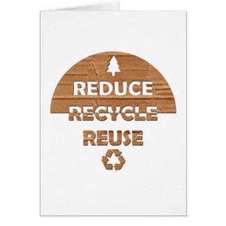 Reduzca reciclan la reutilización tarjeta de felicitación