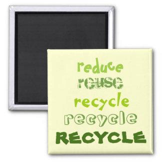 Reduzca, reutilice, recicle - el imán