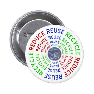 Reduzca, reutilice, recicle pin redondo 5 cm