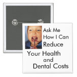 Reduzca su salud y costes dentales pin