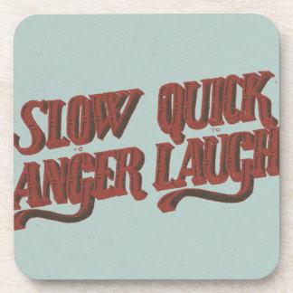 Redúzcase para enojar aprisa para reír posavasos de bebida